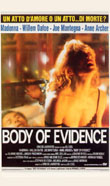 Body of Evidence - Corpo del reato1992