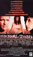 THE REAL THING - A STYLISH THRILLER1997