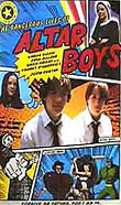 THE DANGEROUS LIVES OF ALTAR BOYS2002