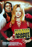Against the Ropes2004