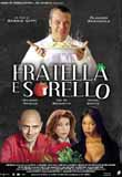 FRATELLA E SORELLO2002