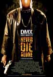 NEVER DIE ALONE2004