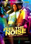Feel the Noise - A tutto volume2007