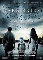 Dark Skies - Oscure presenze2013