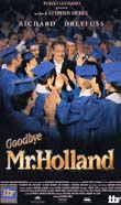 GOODBYE MR. HOLLAND1995
