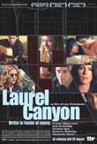 LAUREL CANYON - DRITTO IN FONDO AL CUORE2002