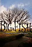 Big Fish - Le storie di una vita incredibile2003
